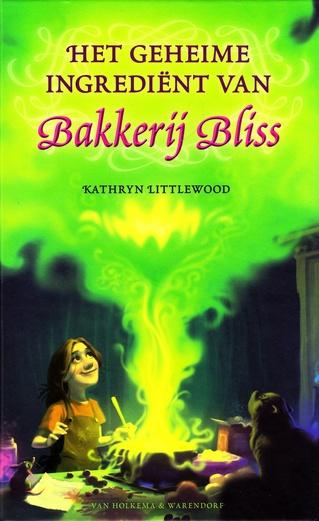 Coverafbeelding van: Het geheime ingrediënt van Bakkerij Bliss – Bakkerij Bliss, deel 4