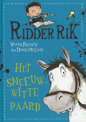Coverafbeelding van: Het sneeuwwitte paard – Ridder Rik, deel 2