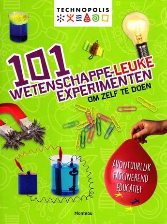 Coverafbeelding van: 101 wetenschappe-leuke experimenten
