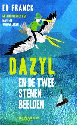 Coverafbeelding van: Dazyl en de twee stenen beelden