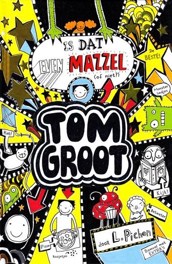 Coverafbeelding van: Is dat even mazzel (of niet?) – Tom Groot, deel 7