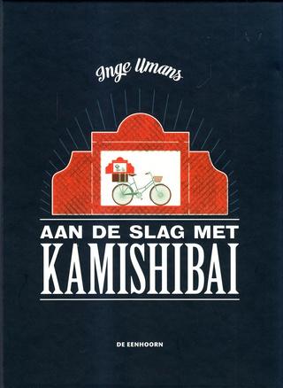 Coverafbeelding van: Aan de slag met de kamishibai