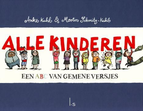 Coverafbeelding van: Alle kinderen – Een ABC van gemene versjes