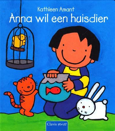 Coverafbeelding van: Anna wil een huisdier