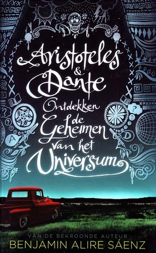 Coverafbeelding van: Aristoteles en Dante ontdekken de geheimen van het universum