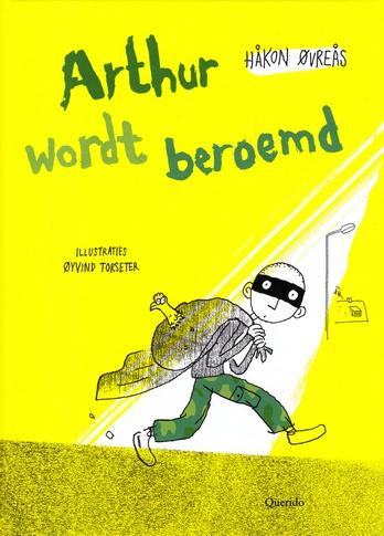 Coverafbeelding van: Arthur wordt beroemd