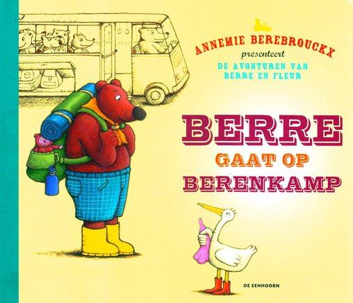 Coverafbeelding van: Berre gaat op berenkamp