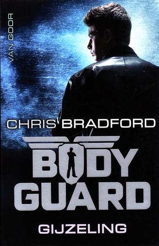 Coverafbeelding van: Gijzeling – Bodyguard, deel 1