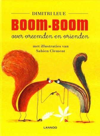Coverafbeelding van: Boom – Boom – over vreemden en vrienden