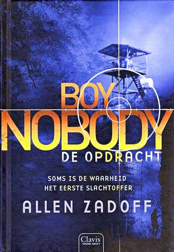 Coverafbeelding van: De Opdracht – Boy Nobody, deel 2