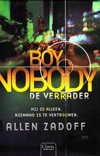 Coverafbeelding van: De verrader – Boy Nobody, deel 3