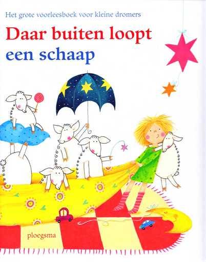Coverafbeelding van: Daar buiten loopt een schaap, het grote voorleesboek voor kleine dromers