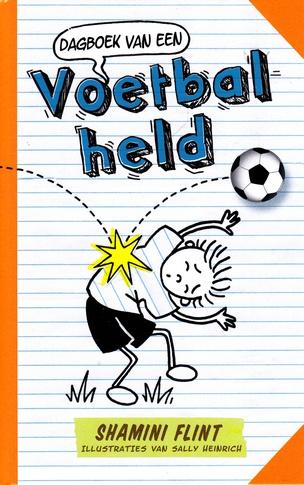 Coverafbeelding van: Dagboek van een voetbalheld
