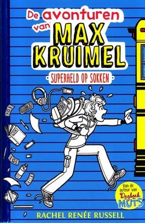 Coverafbeelding van: Superheld op sokken – De avonturen van Max Kruimel, deel 1