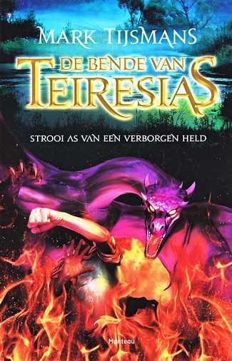 Coverafbeelding van: Strooi as van een verborgen held – De bende van Teiresias, deel 3