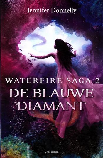 Coverafbeelding van: De blauwe diamant – Waterfire Saga, deel 2