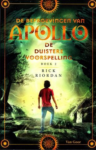 Coverafbeelding van: De duistere voorspelling – De beproevingen van Apollo, deel 2