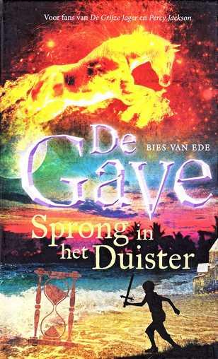 Coverafbeelding van: Sprong in het duister – De Gave, boek 1