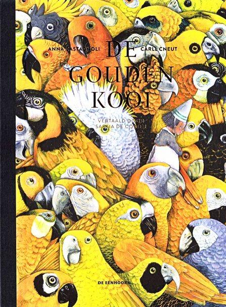 Coverafbeelding van: De gouden kooi (of Het waargebeurde verhaal van de bloedprinses)