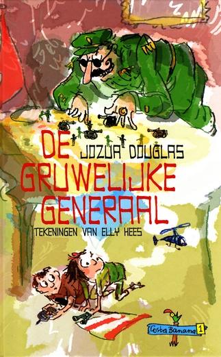 Coverafbeelding van: De gruwelijke generaal – Costa Banana, deel 1