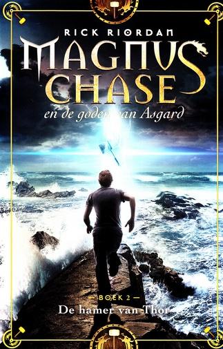 Coverafbeelding van: De hamer van Thor – Magnus Chase en de goden van Asgard, deel 2