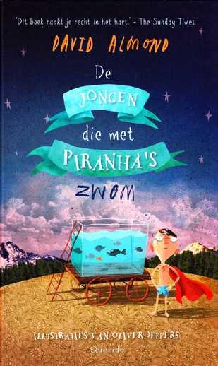 Coverafbeelding van: De jongen die met piranha's zwom