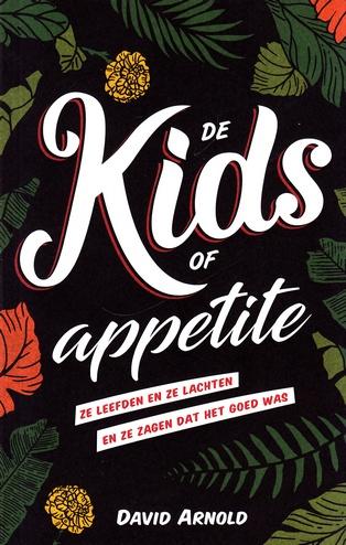 Coverafbeelding van: De Kids of Appetite