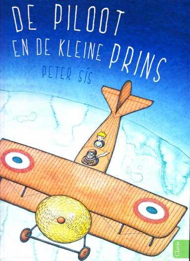 Coverafbeelding van: De piloot en de kleine Prins