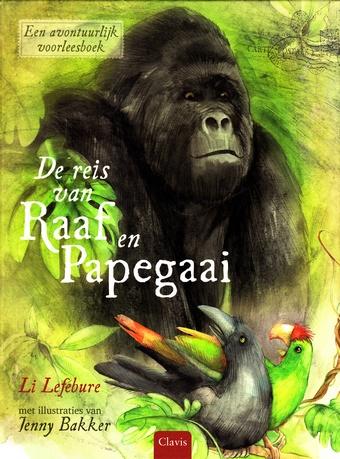Coverafbeelding van: De reis van Raaf en Papegaai