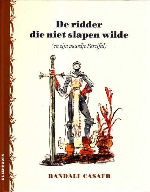 Coverafbeelding van: De ridder die niet slapen wilde (en zijn paardje Parcifal)