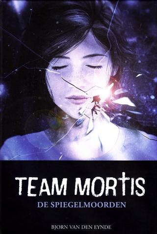 Coverafbeelding van: De Spiegelmoorden – Team Mortis, deel 7