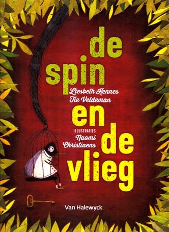 Coverafbeelding van: De Spin en de Vlieg