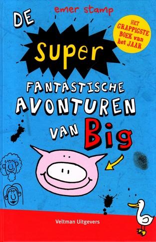 Coverafbeelding van: De super fantastische avonturen van Big