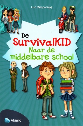 Coverafbeelding van: De SurvivalKID Naar de middelbare   school