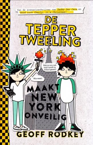 Coverafbeelding van: De Tepper-tweeling maakt New York onveilig