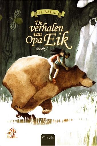 Coverafbeelding van: De verhalen van Opa Eik – Boek 1