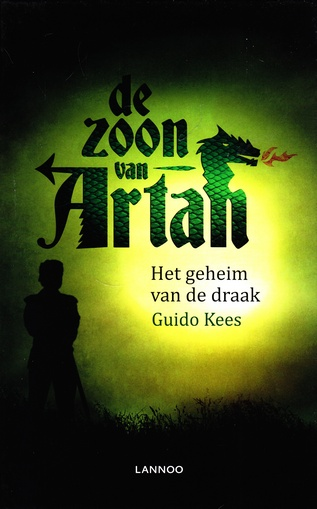 Coverafbeelding van: Het geheim van de draak – De zoon van Artan, deel 1