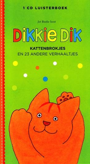 Coverafbeelding van: Dikkie Dik: Kattenbrokjes en 23 andere verhaaltjes