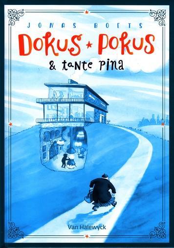 Coverafbeelding van: Dokus Pokus & tante Pina