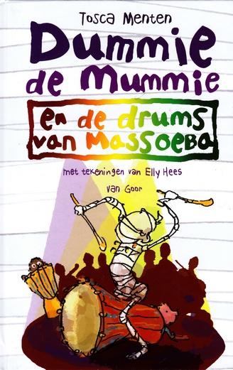 Coverafbeelding van: Dummie de Mummie en de drums van Massoeba