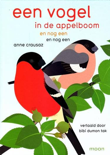 Coverafbeelding van: Een vogel in de appelboom en nog een en nog een