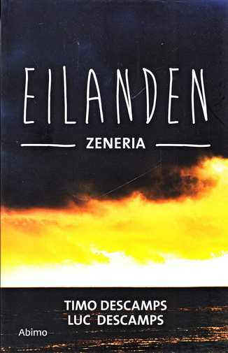 Coverafbeelding van: Zeneria – Eilanden, boek 3