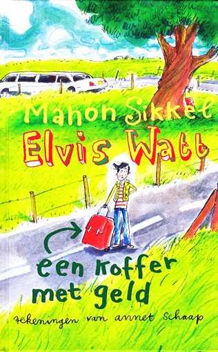 Coverafbeelding van: Een koffer met geld – Elvis Watt, deel 2