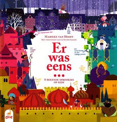 Coverafbeelding van: Er was eens…8 bekende sprookjes op rijm