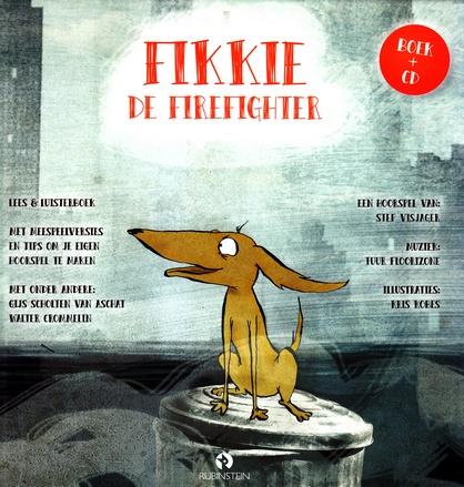 Coverafbeelding van: Fikkie de Firefighter – lees en luisterboek