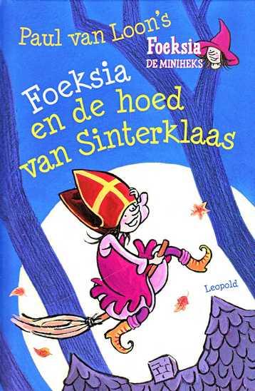 Coverafbeelding van: Foeksia en de hoed van Sinterklaas