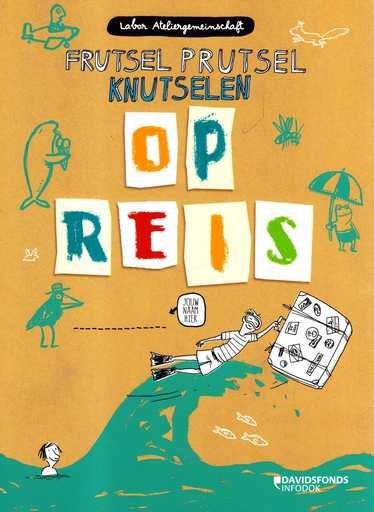 Coverafbeelding van: Op reis – Frutsel Prutsel Knutselen