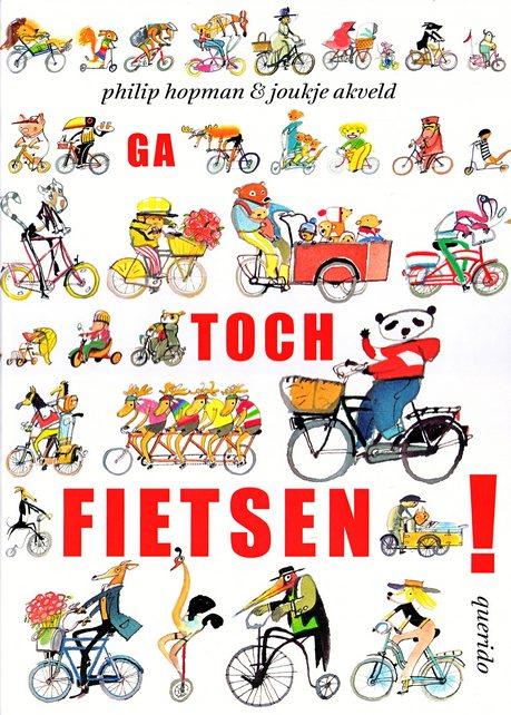 Coverafbeelding van: Ga toch fietsen!
