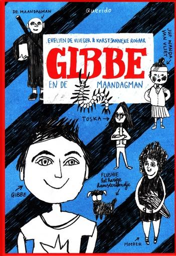 Coverafbeelding van: Gibbe en de maandagman