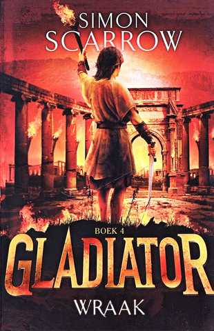 Coverafbeelding van: Wraak – Gladiator, boek 4
